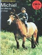 Michiel zet alles op z'n kop - Astrid Lindgren, Rita Törnqvist-verschuur (ISBN 9789021602820)
