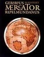 Gerardus Mercator Rupelmundanus - Marcel Watelet (ISBN 9789061533139)