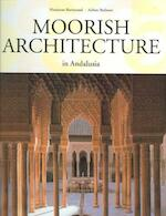 Moorish architecture in Andalusia - Marianne Barrucand, Achim Bednorz (ISBN 9783822831038)