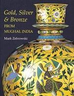 Gold, silver & bronze from Mughal India - Mark Zebrowski (ISBN 9781856691154)