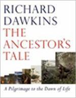 The Ancestor's Tale - Richard Dawkins, Yan (additional research Wong (ISBN 9780297825036)