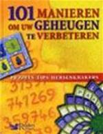 101 manieren om uw geheugen te verbeteren - Gerlof Abels, Amp, Jack Botermans, Amp, Jolanda Budding, Amp, Bookman International (ISBN 9789064077104)