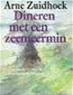 Dineren met een zeemeermin - Arne Zuidhoek (ISBN 9789027428103)