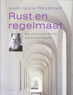 Rust en regelmaat - Anselm Grün, Petra Altmann