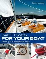 FAST FIXES FOR YOUR BOAT - Sandy Lindsey (ISBN 9781408190210)