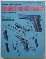The Gun Digest Book of Exploded Firearms Drawings