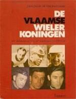 De Vlaamse wielerkoningen