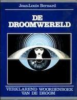 De droomwereld - Jean-Louis Bernard, Son Tyberg (ISBN 9789065130525)
