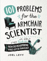 101 Dilemmas for the Armchair Scientist - Joel Levy (ISBN 9780857625076)