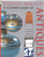 A Closer Look at Antiques - Judith Miller (ISBN 9780821227343)