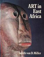 Art in East Africa - Judith Von D. Miller (ISBN 9780584101546)
