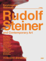 Rudolf Steiner and Contemporary Art - Rudolf Steiner (ISBN 9783832192785)