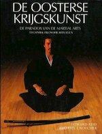 De oosterse krijgskunst - Howard Reid, Michael Croucher, Joost Pollmann (ISBN 9789032804305)