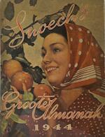 Snoeck's Groote Almanak 1944 - Gerard Walschap, Lode Zielens, Maurice Roelants, A. Mussche