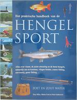 Het praktische handboek van de hengelsport - Tony Miles, Martin Ford, Peter Gathercole (ISBN 9789043806718)