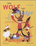 Van wolf tot watje - J.P. Schutten (ISBN 9789076830414)