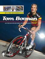 Het ultieme wielerhandboek van Tom Boonen - Unknown (ISBN 9789089311108)