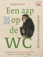 Een aap op de wc - Joukje Akveld (ISBN 9789089671776)