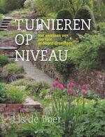 Tuinieren op niveau - Els de Boer (ISBN 9789058213037)