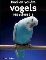 Kooi en volierevogels encyclopedie - Esther Verhoef