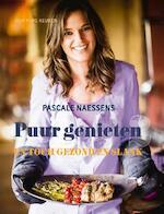 Puur genieten - Pascale Naessens (ISBN 9789401414517)