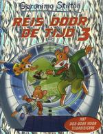 Reis door de tijd 3 - Geronimo Stilton
