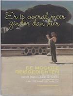 Er is overal meer ginder dan hier - B. Laerhoven, J. Maesschalck (ISBN 9789063065843)