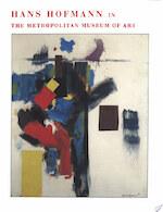 Hans Hofmann in the Metropolitan Museum of Art - Lowery Stokes Sims, Hans Hofmann, N.Y.) Metropolitan Museum Of Art (New York (ISBN 9780870999123)
