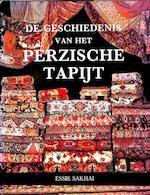 De geschiedenis van het Perzische tapijt - Essie Sakhai, Ger Boer, Ger Meesters (ISBN 9789061136743)