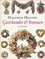 Guirlandes en kransen - Malcolm Hillier, Jeske Nelissen (ISBN 9789021322896)