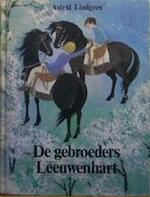 De gebroeders Leeuwenhart - Astrid Lindgren (ISBN 9789021607931)