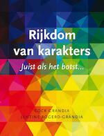 Rijkdom van karakter - Cock Grandia (ISBN 9789085203070)