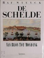 De Schelde - Raf Stuyck (ISBN 9789020914849)