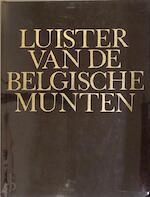 Luister van de Belgische munten - Jos Philippen (ISBN 9789020908411)