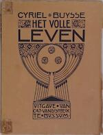 Het volle leven - Cyriel Buysse, Herman Teirlinck