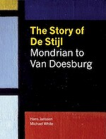 The Story of De Stijl - Hans Janssen, Michael White (ISBN 9781419701122)