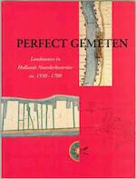 Perfect gemeten - Chris Streefkerk, Jan Werner, Frouke Wieringa, Alkmaar (Netherlands). Stedelijk Museum (ISBN 9789071123269)
