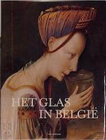 Het glas in België van de oorsprong tot heden - Luc [e.a.] Engen, Pieter C. Ritsema Van Eck (ISBN 9789061532057)