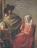 Masters of Seventeenth-century Dutch Genre Painting - Peter C. Sutton