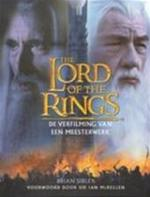 The Lord of the Rings - De verfilming van een meesterwerk