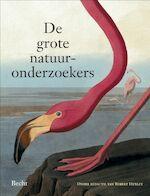 Grote natuuronderzoekers - Huxley, Judy Brittain (ISBN 9789023012351)