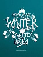 Home made winter - Yvette van Boven (ISBN 9789059563988)