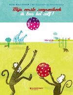 Mijn eerste zoogroeiboek - Heidi Walleghem (ISBN 9789059086258)