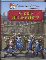 De drie muisketiers - Geronimo Stilton (ISBN 9789085920847)