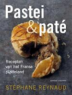 Pastei en pate - Stéphane Reynaud (ISBN 9789059565098)