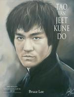 Tao van Jeet Kune Do - Bruce Lee (ISBN 9789038924120)