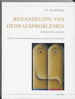 Behandeling van gedragsproblemen - J.D. van der Ploeg (ISBN 9789056377069)