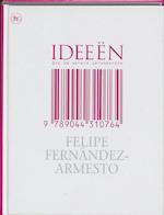Ideeen die de wereld veranderden - Felipe Fernandez-armesto (ISBN 9789044310764)