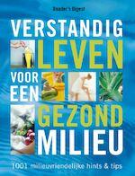 Verstandig leven voor een gezond milieu - The Reader's Digest N.v. (ISBN 9789064077807)