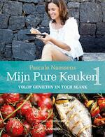 Mijn pure keuken - Pascale Naessens (ISBN 9789020926651)